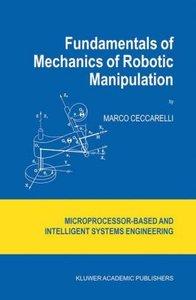 Fundamentals of Mechanics of Robotic Manipulation