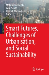 Smart Futures, Challenges of Urbanisation, and Social Sustainabi