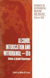 Alcohol Intoxication and Withdrawal - IIIb