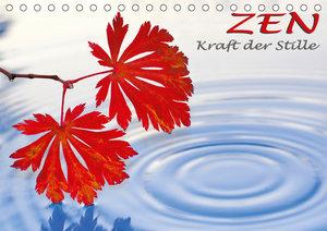 ZEN - Kraft der Stille (Tischkalender 2019 DIN A5 quer)