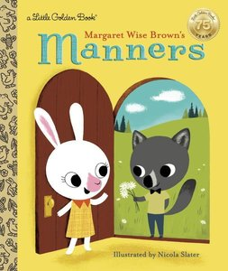 Margaret Wise Brown\'s Manners