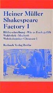 Shakespeare Factory 1
