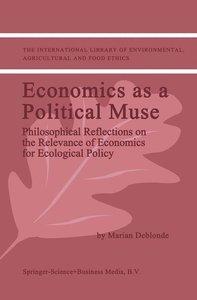 Economics as a Political Muse