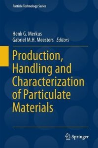Production, Handling and Characterization of Particulate Materia