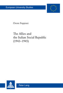 The Allies and the Italian Social Republic (1943-1945)