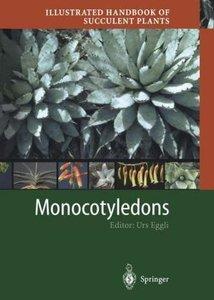 Illustrated Handbook of Succulent Plants: Monocotyledons
