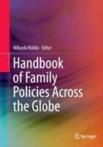 Handbook of Family Policies Across the Globe
