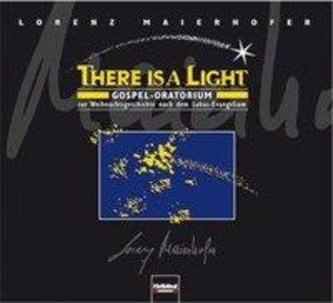 Lorenz Maierhofer, There is a light.