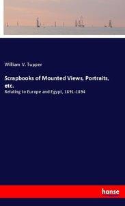 Scrapbooks of Mounted Views, Portraits, etc.