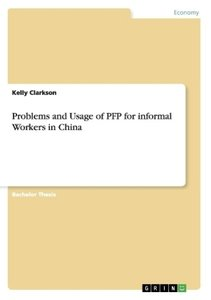 Problems and Usage of PFP for informal Workers in China