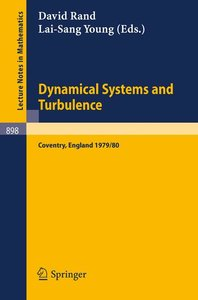 Dynamical Systems and Turbulence, Warwick 1980