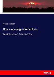 How a one-legged rebel lives