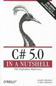 C# 5.0 in a Nutshell