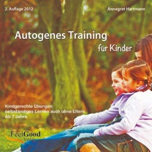 Hartmann, A: Autogenes Training für Kinder