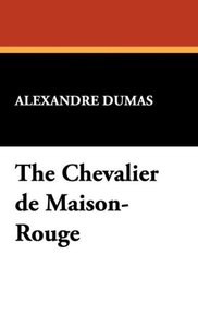 The Chevalier de Maison-Rouge