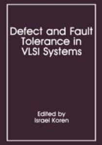 Defect and Fault Tolerance in VLSI Systems