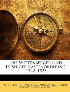 Die Wittenberger Und Leisniger Kastenordnung, 1522, 1523