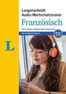 Audio-Wortschatztrainer Französisch für Fortgeschrittene - für F