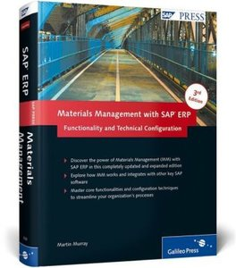 Materials Management with SAP ERP: Functionality and Technical C