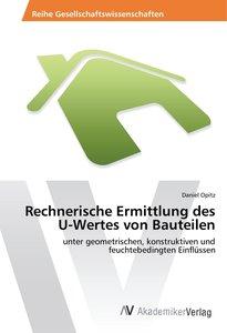 Rechnerische Ermittlung des U-Wertes von Bauteilen