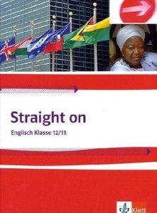 Straight on. Schülerbuch Klasse 12/13
