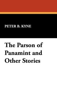 The Parson of Panamint and Other Stories