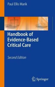 Marik, P: Handbook of Evidence-Based Critical Care