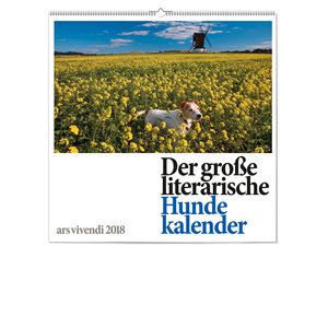 Der große literarische Hundekalender 2018 - Wandkalender