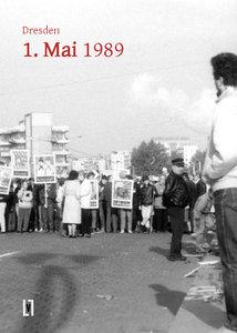 Dresden 1. Mai 1989