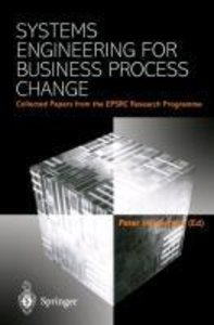 Systems Engineering for Business Process Change