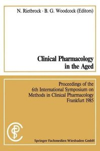 Clinical Pharmacology in the Aged / Klinische Pharmakologie im A
