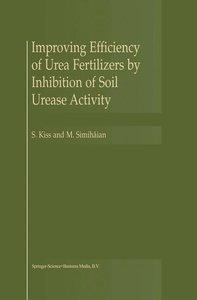 Improving Efficiency of Urea Fertilizers by Inhibition of Soil U