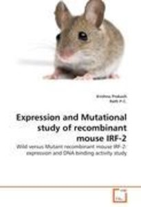 Expression and Mutational study of recombinant mouse IRF-2