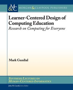 LEARNER CENTERED DESIGN OF COMPUTING