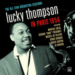 The All Star Orchestra Sessions In Paris 1956