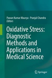 Oxidative stress: Diagnostic methods and application in medical