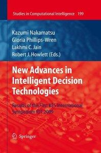 New Advances in Intelligent Decision Technologies