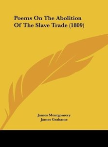 Poems On The Abolition Of The Slave Trade (1809)
