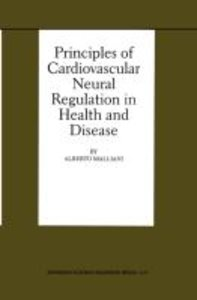 Principles of Cardiovascular Neural Regulation in Health and Dis