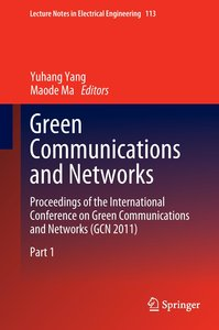 Green Communications and Networks