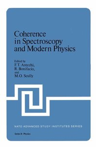 Coherence in Spectroscopy and Modern Physics