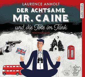 Der achtsame Mr.Caine und die Tote im Tank