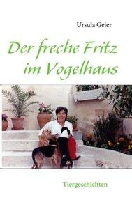 Der freche Fritz im Vogelhaus