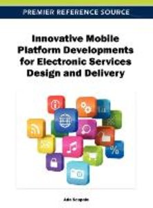 Innovative Mobile Platform Developments for Electronic Services