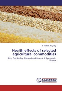 Health effects of selected agricultural commodities