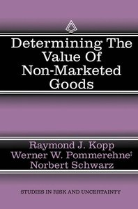 Determining the Value of Non-Marketed Goods