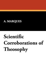Scientific Corroborations of Theosophy