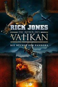Die Ritter des Vatikan 4: Die Büchse der Pandora