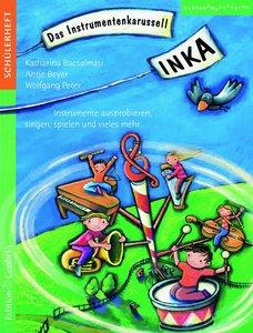 INKA - Das Instrumentenkarussell - Schülerheft