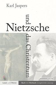 Nietzsche und das Christentum